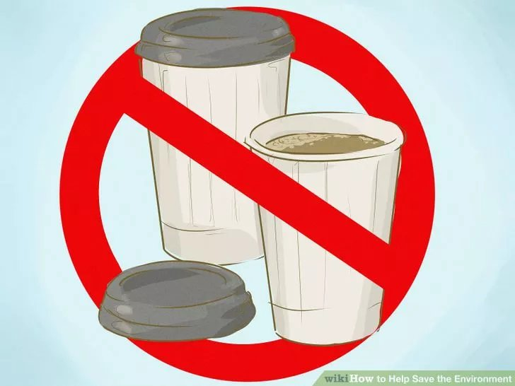 Hãy bỏ thói quen sử dụng các thứ dùng một lần (ảnh: wikihow.com)