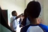 Hậu Giang: Kỷ luật hai thầy trò đánh nhau trong lớp học