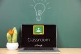 Google Classroom: Ứng dụng cho phép ai cũng có thể mở lớp học online