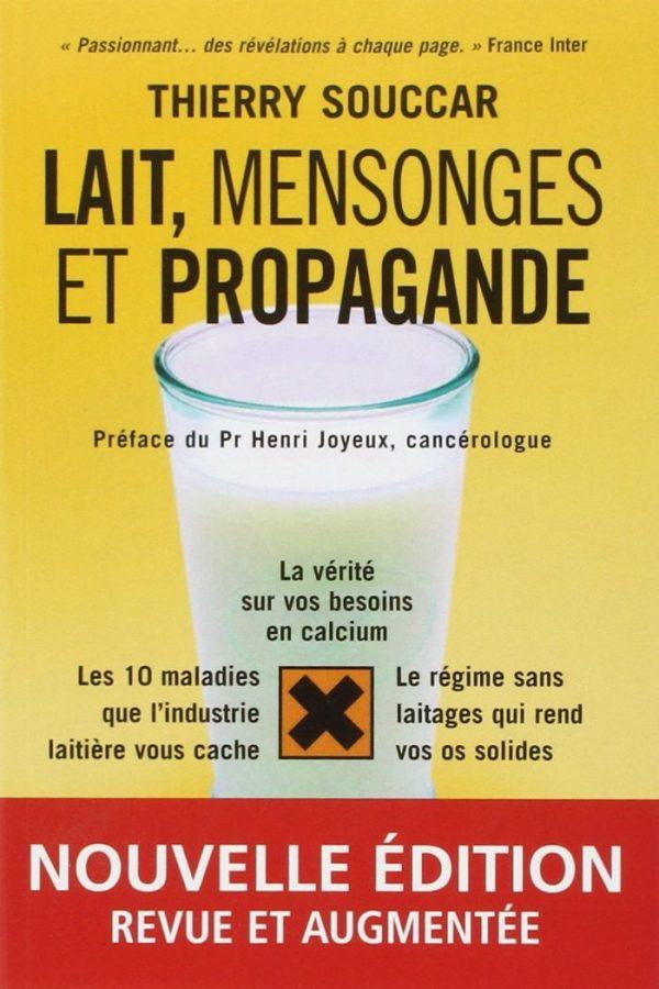"""Cuốn sách """"Sữa: Lời dối trá và tuyên truyền"""" của Thierry Souccar"""