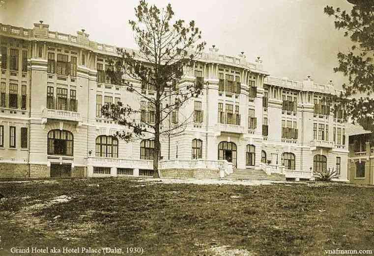 Khách Sạn Hotel Palace Đàlạt nơi gặp mặt lần đầu giữa vua Bảo Đại và Nam Phương Hoàng Hậu