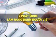 7 phát minh làm rạng danh người Việt (video)