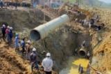 Đường ống nước sông Đà vỡ 14 lần: Khởi tố nguyên Phó chủ tịch UBND TP. Hà Nội