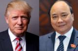 Vị thế của Việt Nam khi ông Nguyễn Xuân Phúc đi Mỹ gặp Donald Trump