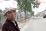 Video: Bức xúc về việc đền bù giải tỏa đường Phạm Văn Đồng, Hà Nội