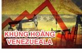 Venezuela – Ảo tưởng của nền kinh tế Xã hội Chủ nghĩa