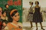 'Cô ba Sài Gòn' – kho tàng về thời trang thập niên 60