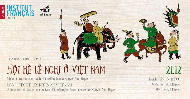 Hà Nội: Tọa đàm Hội hè lễ nghi ở Việt Nam