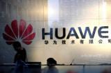 Huawei đối mặt nhiều tin xấu, tham vọng vươn ra toàn cầu bị ảnh hưởng