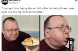 Người đàn ông bị… say xỉn mỗi khi ăn đồ ngọt