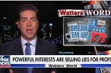 Jesse Watters: 'Big Media và Big Tech đã chính thức sáp nhập' vào Đảng Dân chủ