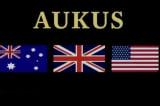 Hiệp ước AUKUS sẽ định hình lại các mối quan hệ tại Ấn Độ – Thái Bình Dương